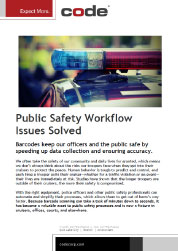 Public Safety Workflow Issues Solved