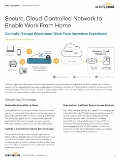 Secure, Cloud-controlled Network to Enable Work from Hom Thumbnail