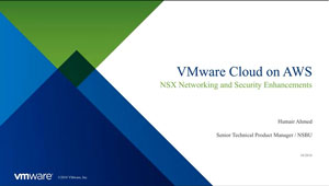VMware Cloud on AWS: NSX Networking and Security Enhancements Video Image
