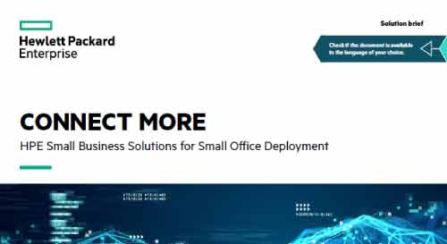 Connect More – HPE Small Office Deployment Solutions