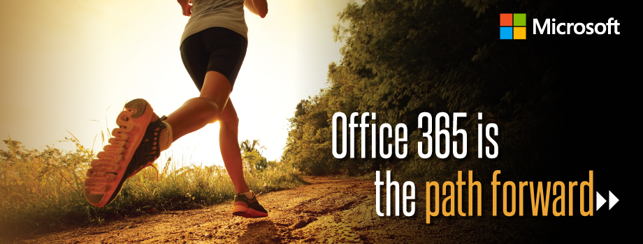 Office 365 is the path forward
